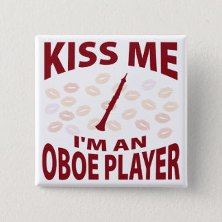 Kiss Me I'm An Oboe Player 2 Inch Square Button