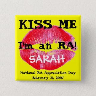 Kiss me i'm an RA Button