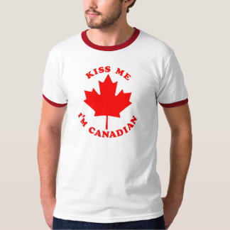 Kiss Me Im Canadian T-Shirt