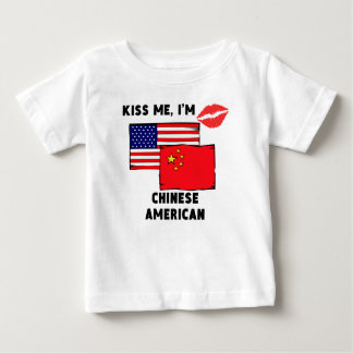 Kiss Me I'm Chinese American Baby T-Shirt