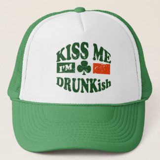 Kiss Me Im Drunkish Trucker Hat