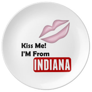 Kiss Me, I'M From Indiana Porcelain Plate