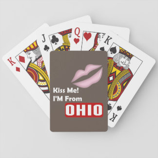 Kiss Me, I'M From Ohio Playing Cards
