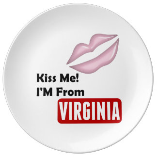 Kiss Me, I'M From Virginia Porcelain Plates