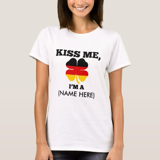 Kiss me, I'm GERMAN T-Shirt