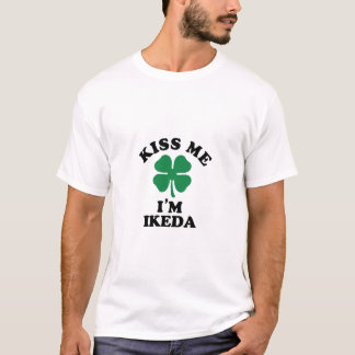 Kiss me, Im IKEDA T-Shirt