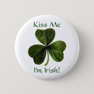 Kiss Me, I'm Irish! 2 Inch Round Button