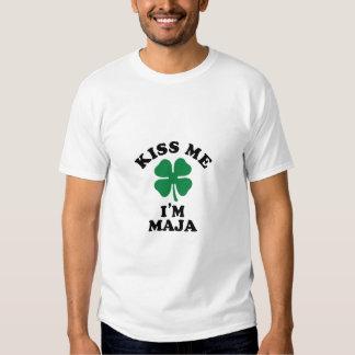 Kiss me, Im MAJA T Shirts