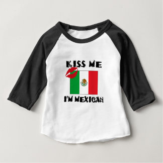 kiss me i'm mexican baby T-Shirt