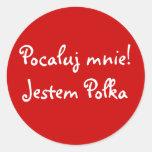 Kiss Me! I'm Polish Round Sticker