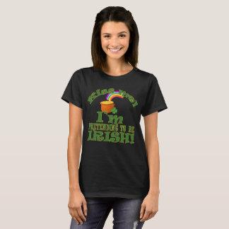 Kiss Me!  I'm (Pretending to be) Irish! T-Shirt