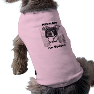 Kiss Me, I'm Spayed! Doggie Tee Shirt