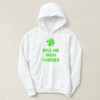 Kiss Me Irish Cheeks Hoodie