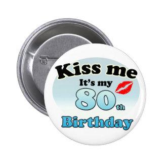 Kiss m'it's my 80th Birthday Macaron Rond 5 Cm