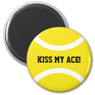 KISS MY ACE yellow round tennis ball fridge magnet