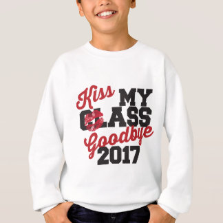 kiss my class goodbye 2017 sweatshirt