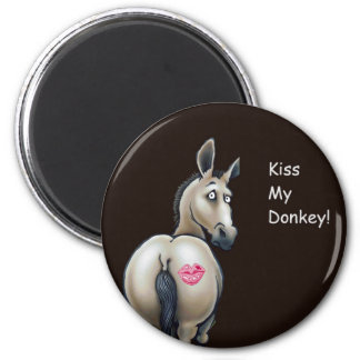 kiss my donkey magnet
