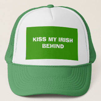 KISS MY IRISH BEHIND TRUCKER HAT