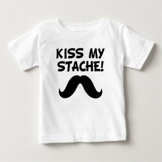 Kiss My Stache Baby T-Shirt