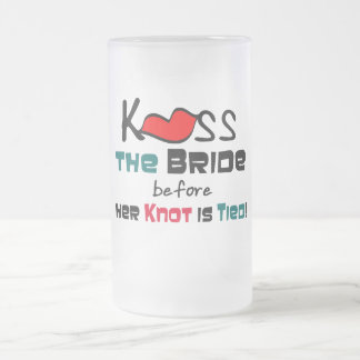 Kiss the Bride Frosted Glass Mug
