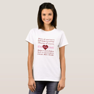 Kiss the Cook in 7 Languages Women's T-shirt