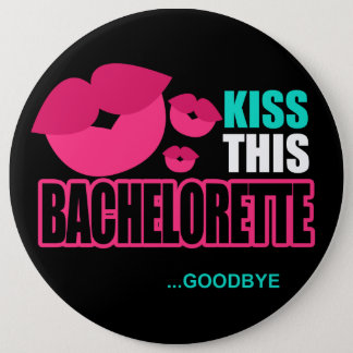 Kiss This Bachelorette Goodbye Pin