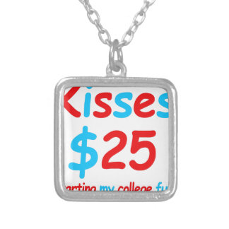 kisses  starting my college fund silver plated necklace
