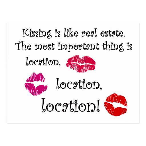 Kissing is like real estate quotation Love Quote Postcard