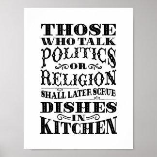 "Kitchen art: ""Those who talk politics or religion"" Poster"