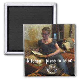 kitchen - place to relax... square magnet