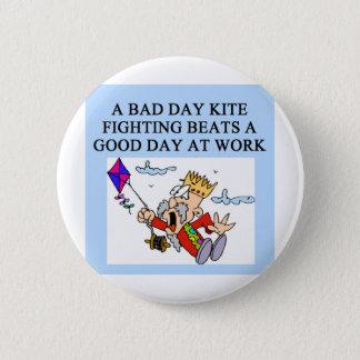 KITE fight fighter joke 2 Inch Round Button