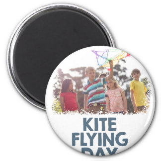 Kite Flying Day  - Appreciation Day Magnet