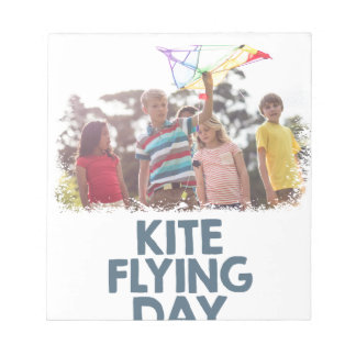 Kite Flying Day  - Appreciation Day Notepad