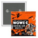 Kitsch Vintage Wowee Wax Gum Halloween 2 Inch Square Button