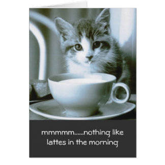 Kitten Drinking Morning Latte Note Card
