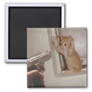 Kitten held at gunpoint! magnet