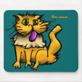 Kitty, Here mousie... Mouse Pad