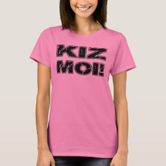 Kiz Moi! Kizomba French T-Shirt