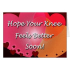 Knee Surgery Get Well Soon Hearts Card