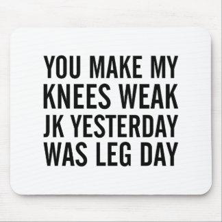 Knees Weak Mouse Pad