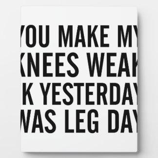 Knees Weak Plaque