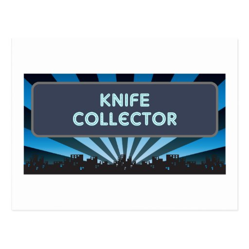 Knife Collector Marquee Post Card
