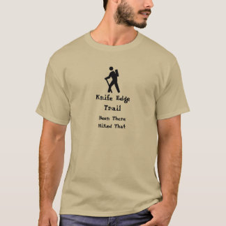 Knife Edge Trail Hiked That T-Shirt