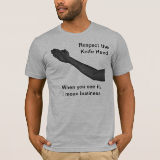 Knife Hand T-Shirt