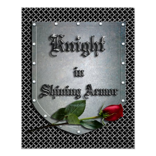 Knight in Shining Armour Shield Rose Poster
