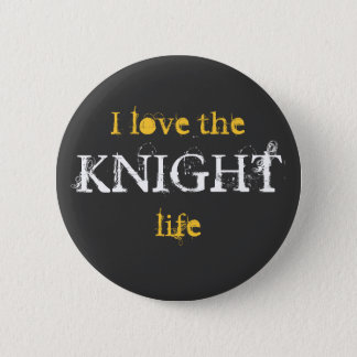 Knight Life Button