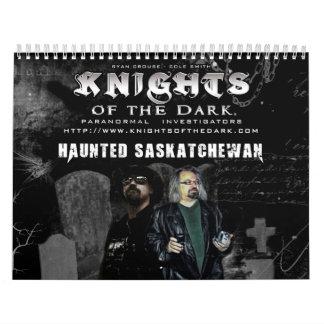 KNIGHTS OF THE DARK Haunted Saskatchewan Calendar