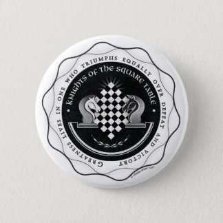 Knights of the Square Table - Greatness Quote 2 Inch Round Button