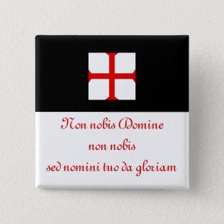 Knights Templar motto. 2 Inch Square Button
