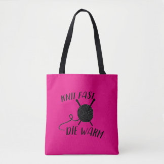Knit Fast Die Warm Tote Bag with Black Text